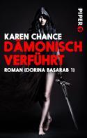 Karen Chance: Dämonisch verführt ★★★★
