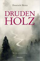 Dominik Heinz: Drudenholz ★★★★