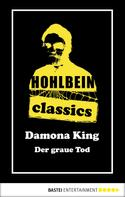 Wolfgang Hohlbein: Hohlbein Classics - Der graue Tod