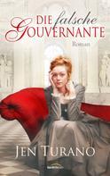 Jen Turano: Die falsche Gouvernante ★★★★