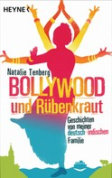 Natalie Tenberg: Bollywood und Rübenkraut ★★★
