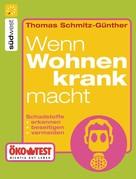 Thomas Schmitz-Günther: Wenn wohnen krank macht