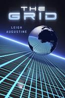 Leigh Augustine: The Grid