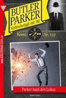 Günter Dönges: Butler Parker 139 – Kriminalroman ★★★★