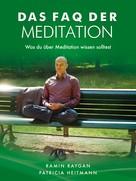 Ramin Raygan: Das FAQ der Meditation