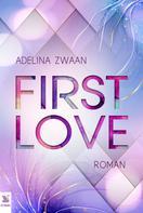 Adelina Zwaan: First Love