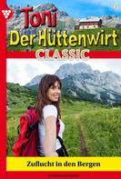 Friederike von Buchner: Toni der Hüttenwirt Classic 4 – Heimatroman