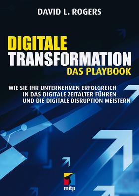 Digitale Transformation. Das Playbook