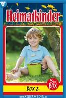 Diverse Autoren: Heimatkinder Box 2 – Heimatroman