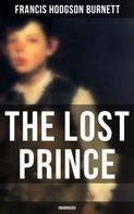 Francis Hodgson Burnett: The Lost Prince (Unabridged)