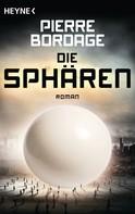 Pierre Bordage: Die Sphären ★★★★