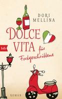 Dori Mellina: Dolce vita für Fortgeschrittene ★★★★