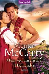 Mein verführerischer Highlander - Roman