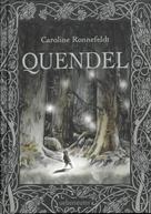 Caroline Ronnefeldt: Quendel ★★★
