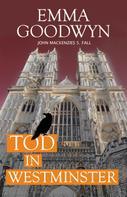 Emma Goodwyn: Tod in Westminster ★★★★