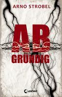 Arno Strobel: Abgründig ★★★