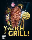 Guido Schmelich: Ja, ich grill! ★★★★★