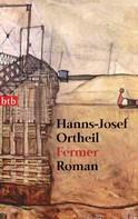 Hanns-Josef Ortheil: Fermer ★★★★