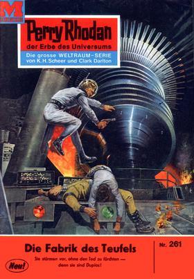 Perry Rhodan 261: Die Fabrik des Teufels