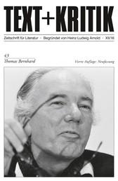 TEXT+KRITIK 43 - Thomas Bernhard - Vierte Auflage: Neufassung