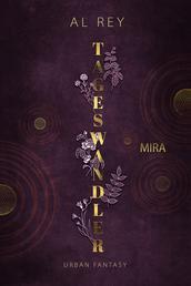 Tageswandler 1: Mira