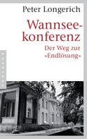Peter Longerich: Wannseekonferenz ★★★★