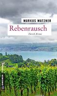 Markus Matzner: Rebenrausch