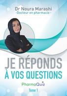 """Noura Marashi: """"Je réponds à vos questions"""""""