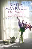 Katja Maybach: Die Nacht der Frauen ★★★★