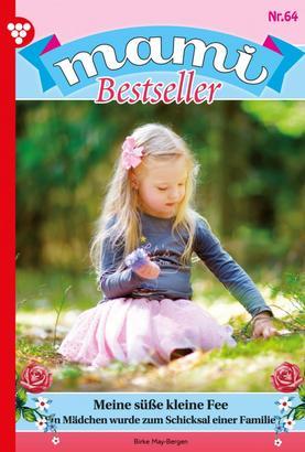 Mami Bestseller 64 – Familienroman