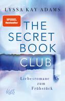 Lyssa Kay Adams: The Secret Book Club – Liebesromane zum Frühstück ★★★★