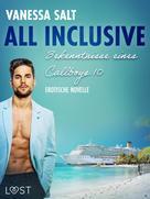Vanessa Salt: All inclusive – Bekenntnisse eines Callboys 10 - Erotische novelle