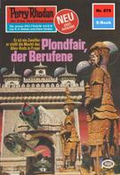 William Voltz: Perry Rhodan 870: Plondfair, der Berufene ★★★★