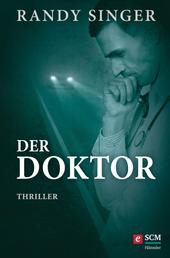 Der Doktor - Thriller