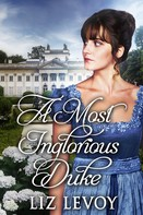 Liz Levoy: A Most Inglorious Duke