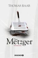 Thomas Raab: Der Metzger ★★★★