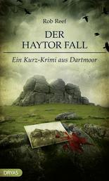 Der Haytor Fall - Ein Kurz-Krimi aus Dartmoor