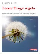 Karin von Flüe: Letzte Dinge regeln