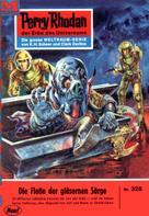 William Voltz: Perry Rhodan 328: Die Flotte der gläsernen Särge ★★★★