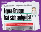 Ralf Heimann: Lepra-Gruppe hat sich aufgelöst ★★★★