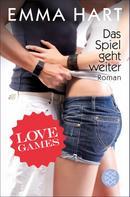 Emma Hart: Love Games - Das Spiel geht weiter ★★★★