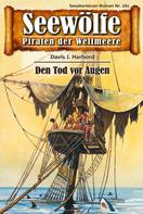 Davis J.Harbord: Seewölfe - Piraten der Weltmeere 261 ★★★★