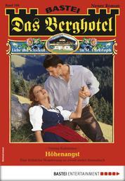 Das Berghotel 166 - Heimatroman - Höhenangst