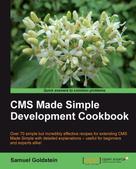 Samuel Goldstein: CMS Made Simple Development Cookbook