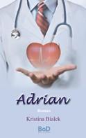 Kristina Bialek: Adrian