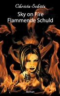 Christa Schütz: Sky on Fire
