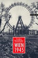 Evelyn Steinthaler: Wien 1945 ★★★★