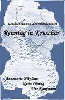 Annemarie Nikolaus: Renntag in Kruschar