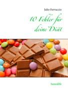 Julio Ferruccio: 10 Fehler für deine Diät