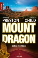 Douglas Preston: Mount Dragon ★★★★